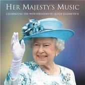 Her Majesty s Music CELEBRATING 90TH BIRTHDAY