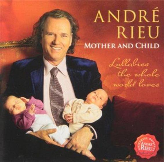 ANDRE RIEU MOTHER & CHILD