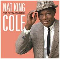 The Extraordinary Nat King Cole