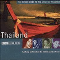 The Rough Guide To The Music of Thailand