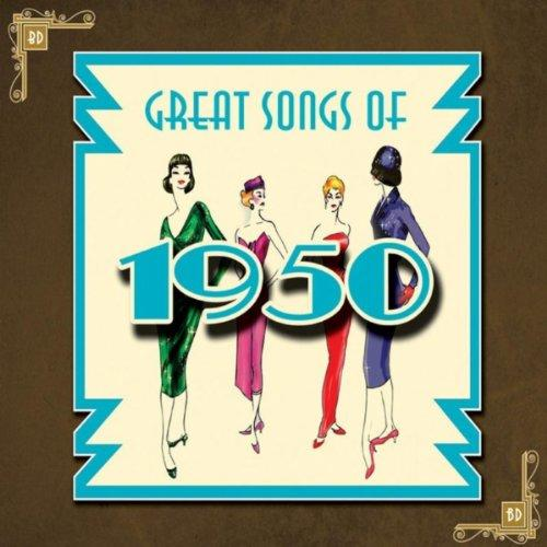 GREAT SONGS OF 1950