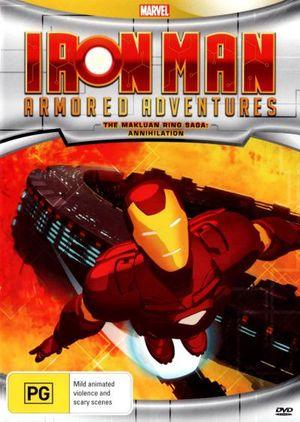 Iron Man Armored Adventures - The Makluan Ring Saga -       Annihilation