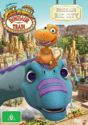 DINOSAUR TRAIN DINOSAUR BIG CITY