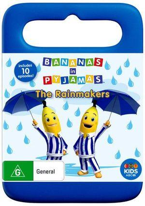Bananas in Pyjamas The Rainmakers