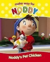 MAKE WAY FOR NODDY 14 NODDYS PET CHICKEN