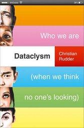 Dataclysm Who We Are (When We Think No One's Looki