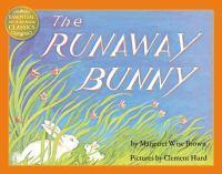 The Runaway Bunny Essential Picture Book Classics