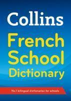 Collins French School Dictionary [Fourth Edition]