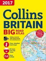 2017 Collins Big Road Atlas Britain [New Edition]