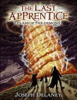 Clash of the Demons: The Last Apprentice Book Six
