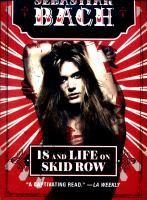 18 And Life On Skid Row