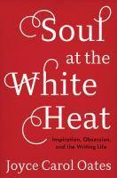 Soul At The White Heat Inspiration Obsession An