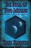 POOL OF TWO MOONS #2 WITCHES OF EILEAN