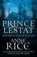 Prince Lestat and the Realms of Atlantis The Vamp