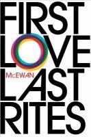 First Love Last Rites