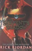 Serpent's Shadow #3 The Kane Chronicles