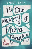 One Memory Of Flora Banks The