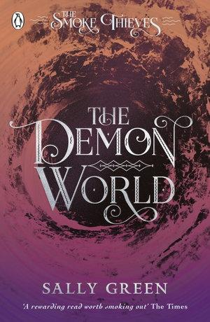 Demon World The (The Smoke Thieves Book 2)