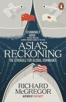 Asia's Reckoning The Struggle for Global Dominance