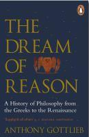 Dream of Reason A History of Western Philosophy f