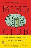Mind Club Who Thinks What Feels And Why It Matte