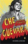 Che Guevara A Graphic Biography