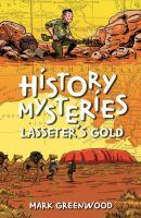 History Mysteries Lasseter's Gold