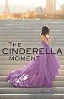 Cinderella Moment The