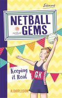 Netball Gems 6 Keep it Real