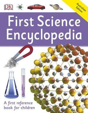 First Science Encyclopedia First Reference