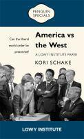 America vs the West Can the liberal world order b