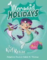 Mermaid Holidays 4 The Reef Rescue