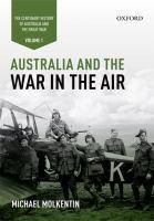 Australia and the War in the Air: Volume 1