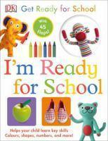 Get Ready for School I'm Ready for School