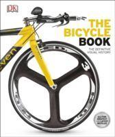Bicycle Book The Definitive Visual History