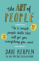 Art of People The 11 Simple People Skills That Wi