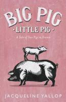 Big Pig Little Pig