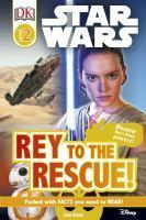 DK Reads Star Wars Rey to the Rescue!