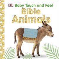 Bible Animals Baby Touch and Feel
