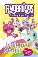Fingerlings Unicorn Magic DK READER LEVEL 1