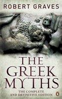Greek Myths The Complete and Definitive Edition The
