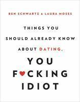 Things You Should Already Know About Dating You F