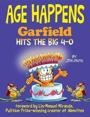 Age Happens Garfield Hits the Big 4-0