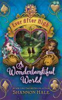 Ever After High A Wonderlandiful World #3