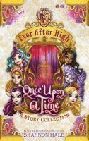 Ever After High Once Upon A Time