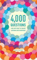 4000 Questions For Getting To Know Anyone And Ev