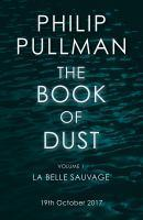 La Belle Sauvage Book Of Dust Vol 1