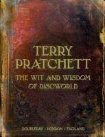 WIT & WISDOM OF DISCWORLD