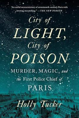 City of Light City of Poison Murder Magic and t