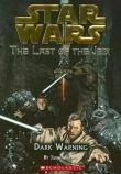 DARK WARNING #2 STAR WARS : LAST OF THE JEDI
